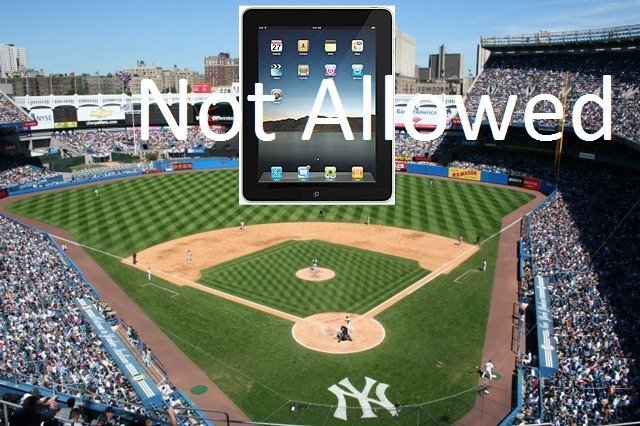 iPad_not_alllowed in yankee-stadium