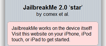 iPhone 4/iOS 3.2.1/4.0/4.0.1 Jailbreak for iPad, iPhone 3GS/3G and iPod Touch - JailbreakMe 2.0 'star'