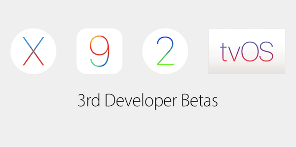 OS X 10.11.4, iOS 9.3, tvOS 9.2 and watchOS 2.2 get 3rd betas