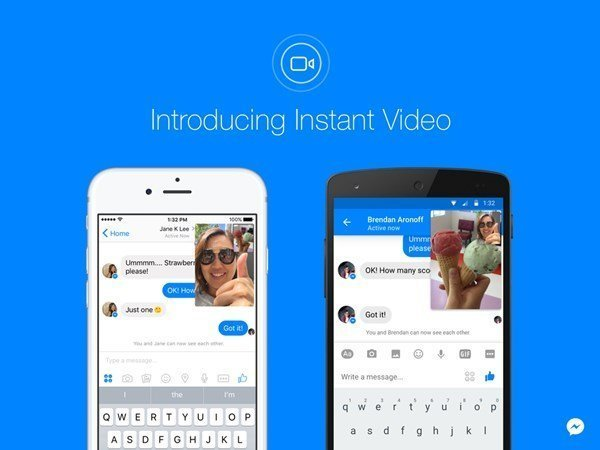Facebook adds Instant Video to Messenger