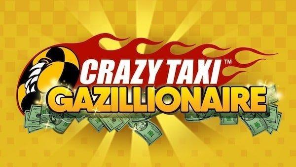 Crazy Taxi Gazillionaire