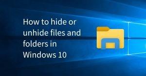 hide unhide folders Windows 10